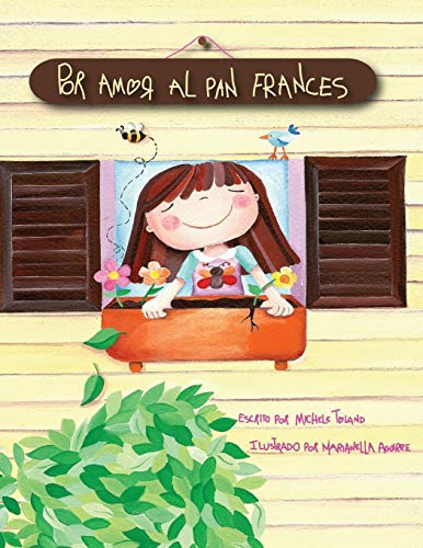Por Amor Al Pan Frances (The French Toast Adventures, Band 1)