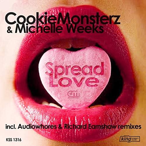 Cookie Monsterz & Michelle Weeks