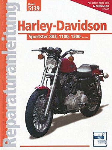 Harley-Davidson Sportster 883, 1100, 1200: ab 1986-1992: Handbuch für Pflege, Wartung und Reparatur (Reparaturanleitungen)