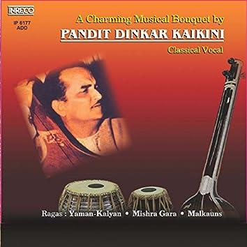 A Charming Musical Bouquet By Pandit Dinkar Kaikini