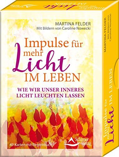 Impulse für mehr Licht im Leben - wie wir unser Licht leuchten lassen: - 49 Karten mit Begleitbuch