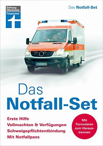 Das Notfall-Set: Erste Hilfe, Vollmachten & Verfügungen, Schweigepflichtentbindung, mit Notfallpass