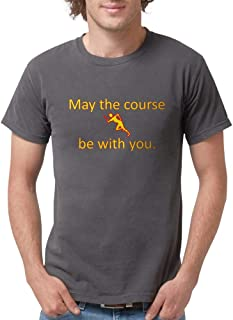 CafePress May The Course Be With You - RUNNING Comfort Tee