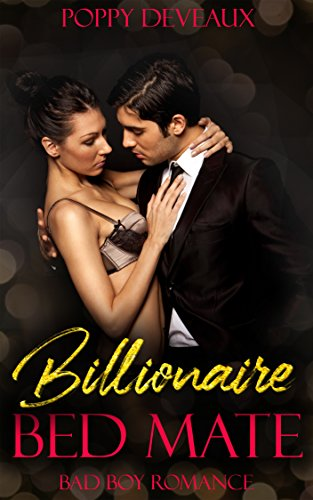Billionaire Bed Mate: Bad Boy Romance (English Edition)