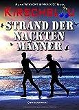 Kirschblau: Strand der nackten Männer