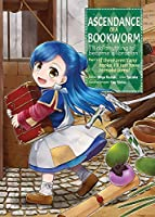 Ascendance of a Bookworm (Manga) Part 1 Volume 1 (Ascendance of a Bookworm (Manga), 1)