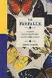 Le farfalle. Il libro che si trasforma in un'opera d'arte. Ediz. a colori