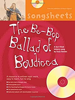 The Bebop Ballad of Boudicca: A fact filled history song by Suzy Davies