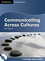 Communicating Across Cultures Student's Book with Audio CD (Cambridge Business Skills)