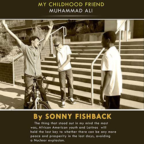 My Child Hood Friend Muhammad Ali audiobook cover art