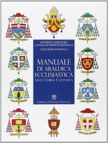 Manuale Di Araldica Ecclesiastica Nella Chiesa Cattolica
