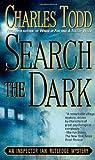 Search the Dark: An Inspector Ian Rutledge Mystery (Ian Rutledge Mysteries, 3)