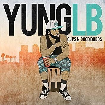 Cups 'n' Good Budds
