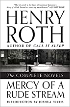 Mercy of a Rude Stream: The Complete Novels
