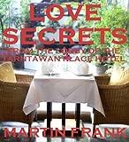 Love Secrets from the Lobby of the Tarntawan Place Hotel - Gay Bangkok Short Stories (Thai Guys Gay Short Stories) (English Edition)
