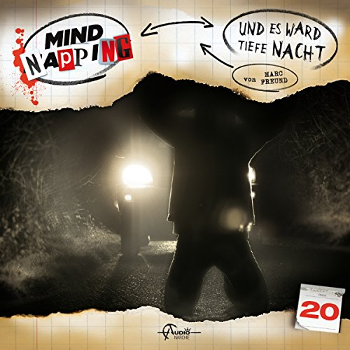 Und es ward tiefe Nacht     MindNapping 20              By:                                                                                                                                 Marc Freund                               Narrated by:                                                                                                                                 Eva Michaelis,                                                                                        Lutz Riedel,                                                                                        Alex Turrek                      Length: 59 mins     Not rated yet     Overall 0.0