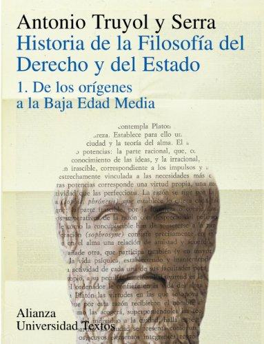 Historia de la filosofía del Derecho y del Estado: 1. De los orígenes a la Baja Edad Media (Alianza Universidad Textos (Aut))