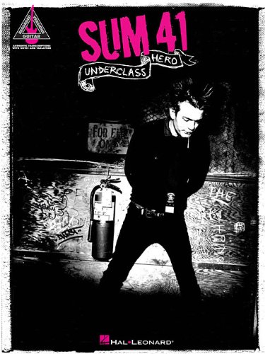Sum 41 Underclass Hero Guitar Recorded Version Gtr Tab Book (Guitar Recorded Versions)