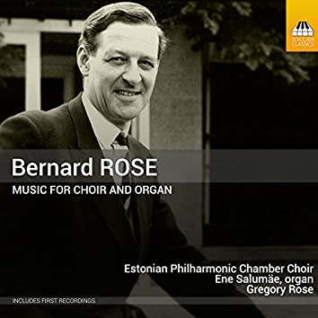 Rose: Music for Choir & Organ