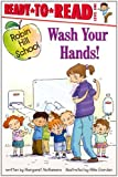Wash Your Hands!: Ready-to-Read Level 1