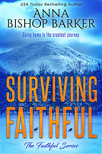 Surviving Faithful (The Faithful Series Book 4)
