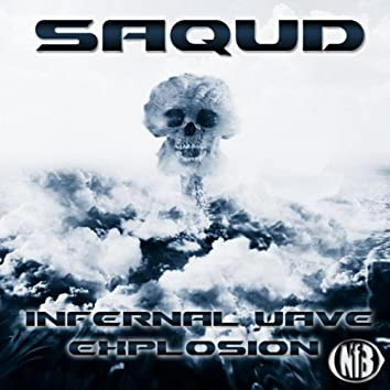 Infernal Wave / Explosion