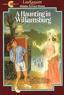 A Haunting in Williamsburg (Avon Camelot Books)