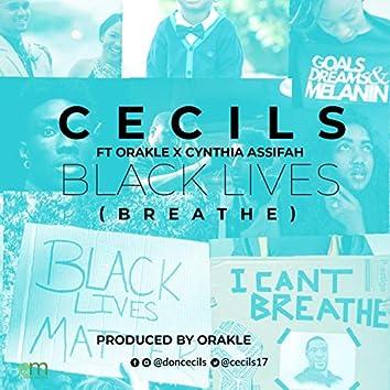 Black Lives (feat. Orakle & Cynthia Assifah)