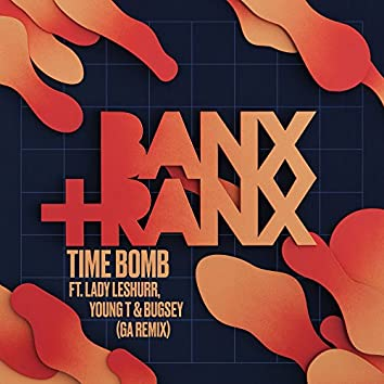 Time Bomb (feat. Lady Leshurr, Young T & Bugsey) [GA Remix]