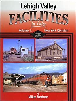 Lehigh Valley Facilities In Color Vol 1 New York Division