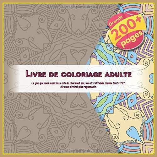 Livre de coloriage adulte – La joie que nous inspirons a cela de charmant que, loin de s'affaiblir…
