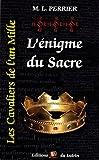 L'ENIGME DU SACRE T3 (POCHE) - EDITIONS DU LUTRIN - 22/08/2013