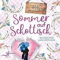Sommer auf Schottisch Hörbuch