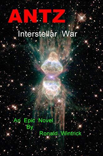Antz: Interstellar War (English Edition)
