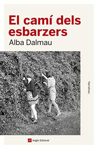 El camí dels esbarzers (Catalan Edition) eBook: Dalmau, Alba ...