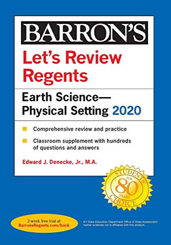 Compare Textbook Prices for Let's Review Regents: Earth Science--Physical Setting 2020 Barron's Regents NY  ISBN 9781506253985 by Denecke Jr., Edward J.