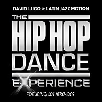 The Hip Hop Dance Experience (feat. Los Atrevidos)