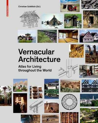 Vernacular Architecture: Atlas for Living Throughout the