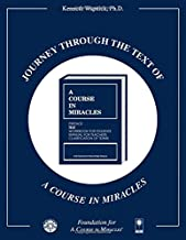Journey through the Text of A Course in Miracles (4-volume set)