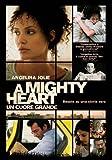 A Mighty Heart - Un Cuore Grande by angelina jolie