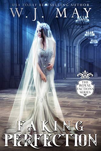 Faking Perfection (Royal Factions Book 4) (English Edition)