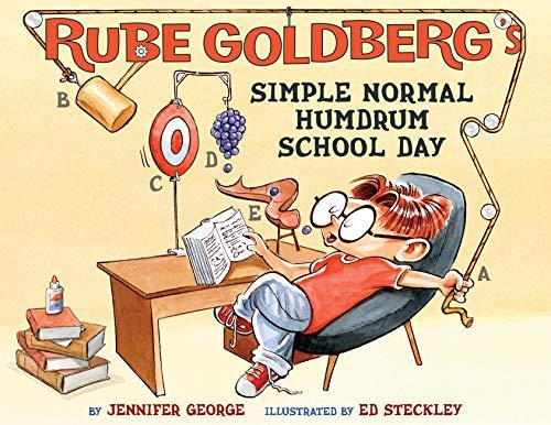 Rube Goldberg's Simple Normal Humdrum School Day (Rube Goldeberg's Simple Normal)