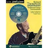 Richard Thompson Teaches Traditional Guitar Instrumentals: Unique Arrangements of Irish, Scottish and English Tunes by Richard Thompson(1998-04-01)