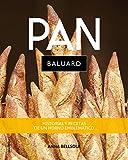 Pan Baluard: Secretos y recetas de un horno emblemático (No Ficción)