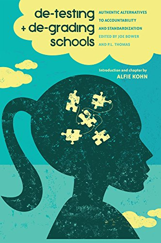 De-Testing and De-Grading Schools: Authentic Alternatives to Accountability and Standardization (Counterpoints) by Joe Bower (Editor), P. L. Thomas (Editor) � Visit Amazon's P. L. Thomas Page search results for this author P. L. Thomas (Editor) (20-Jun-2013) Paperback