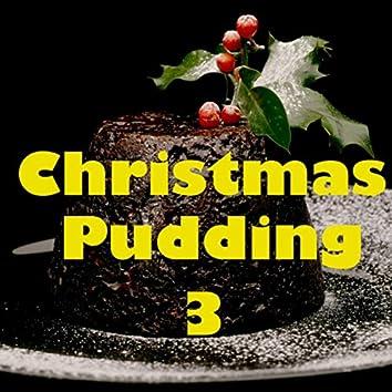 Christmas Pudding, Vol. 3