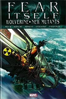 Fear Itself: Wolverine/New Mutants by Seth Beck (25-Apr-2012) Hardcover