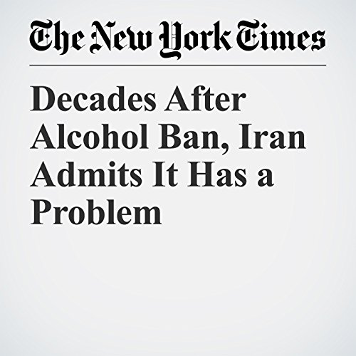 Decades After Alcohol Ban, Iran Admits It Has a Problem copertina