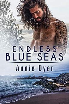 Endless Blue Seas by [Annie Dyer]