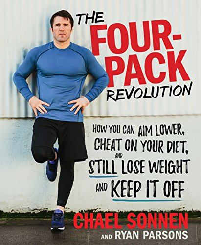 The Four-Pack Revolution: How You Can Aim Lower, Cheat on Your Diet, and Still Lose Weight and Keep It Off